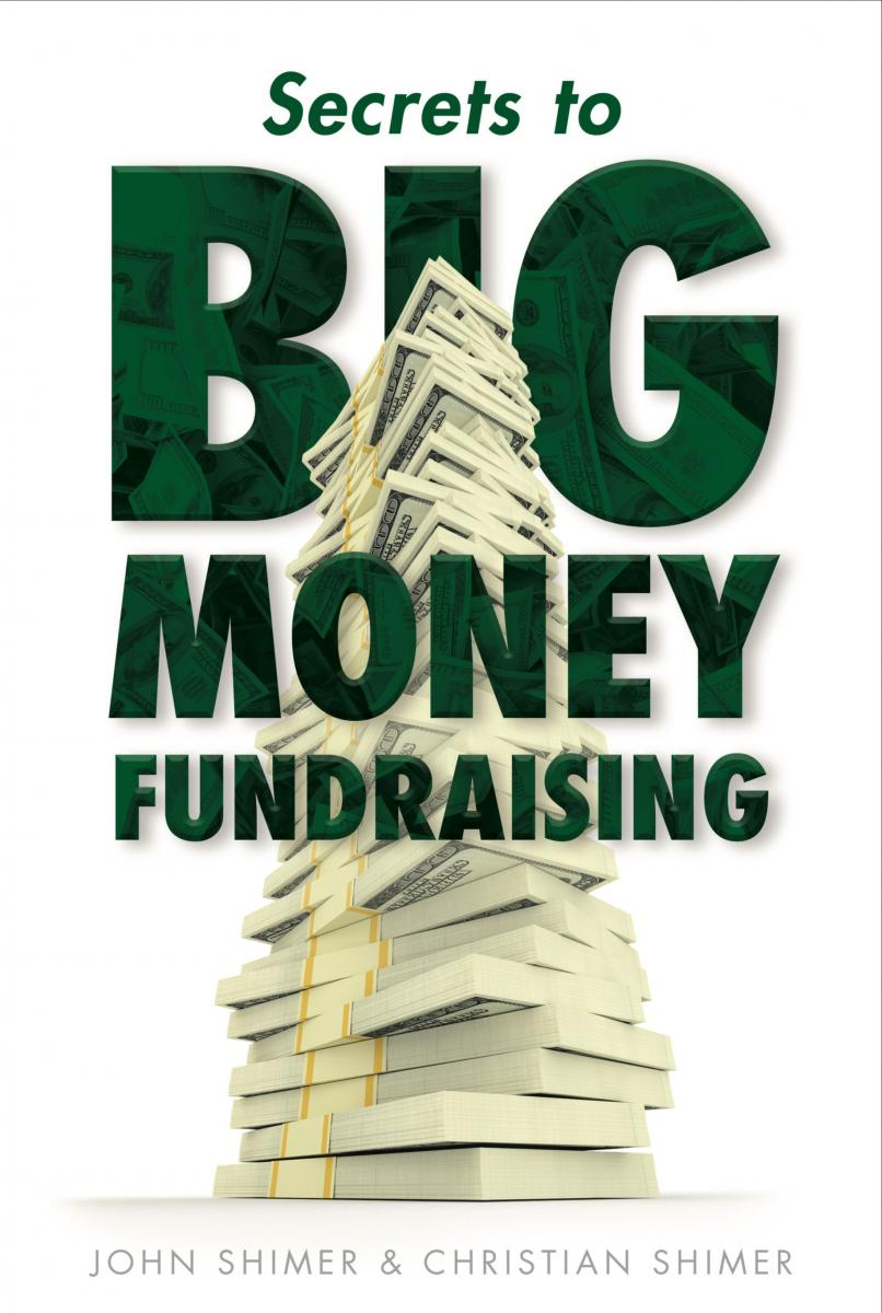 Non-Profit Fundraising secrets by John Shimer
