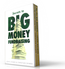 Secrets to Big Money Fundrasing
